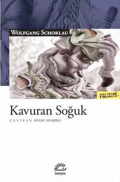 Wolfgang Schorlau'ın Kavuran Soğuk romanı