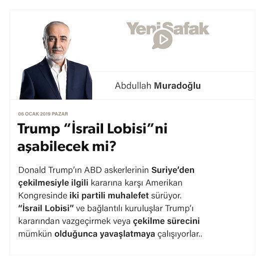 """Trump """"İsrail Lobisi""""ni aşabilecek mi?"""
