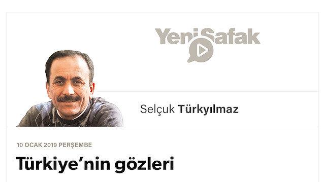 Türkiye'nin gözleri