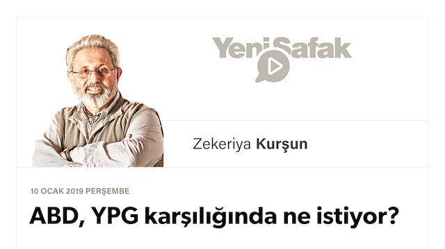 ABD, YPG karşılığında ne istiyor?
