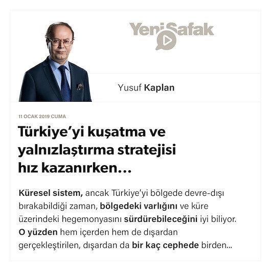 Türkiye'yi kuşatma ve yalnızlaştırma stratejisi hız kazanırken...