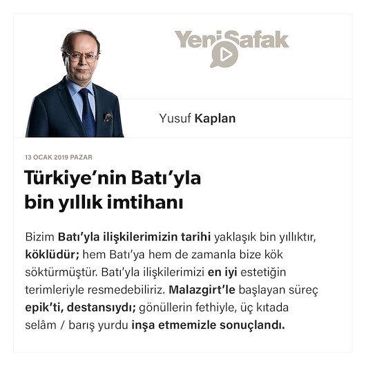 Türkiye'nin Batı'yla bin yıllık imtihanı