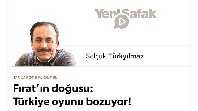 Fırat'ın doğusu: Türkiye oyunu bozuyor!