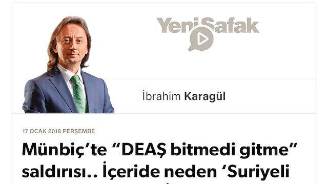 """* Münbiç'te """"DEAŞ bitmedi gitme"""" saldırısı.. * İçeride neden 'Suriyeli düşmanı' olduk? * İki tarafta da Türkiye'ye tuzak kuruluyor."""