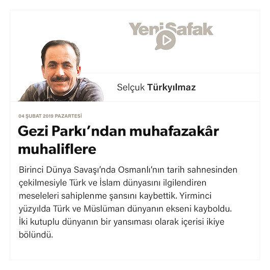 Gezi Parkı'ndan muhafazakâr muhaliflere