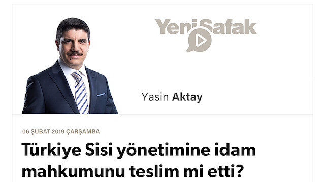 Türkiye Sisi yönetimine idam mahkumunu teslim mi etti?