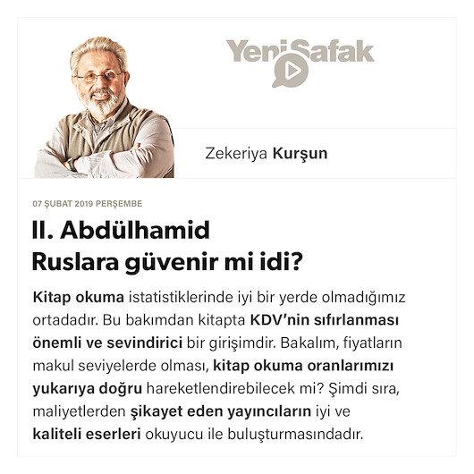II. Abdülhamid Ruslara güvenir mi idi?
