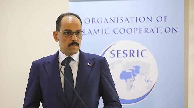 قالن: الصراعات تستنفذ طاقة وموارد الدول الإسلامية التي أصبحت ساحة للحروب السياسية في الوكالة