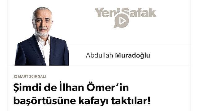 Şimdi de İlhan Ömer'in başörtüsüne kafayı taktılar!
