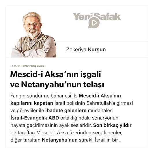 Mescid-i Aksa'nın işgali ve Netanyahu'nun telaşı