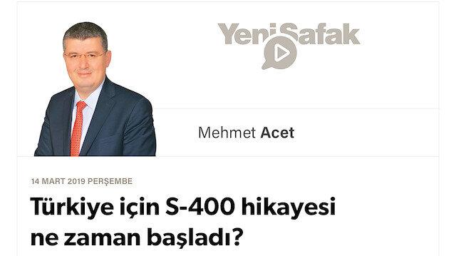 Türkiye için S-400 hikayesi ne zaman başladı?