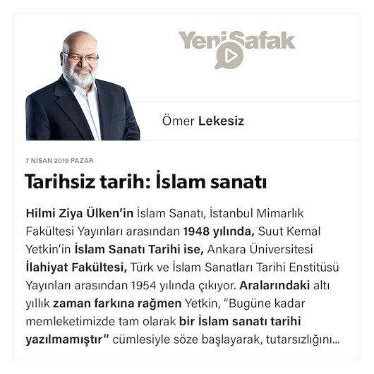 Tarihsiz tarih: İslam sanatı