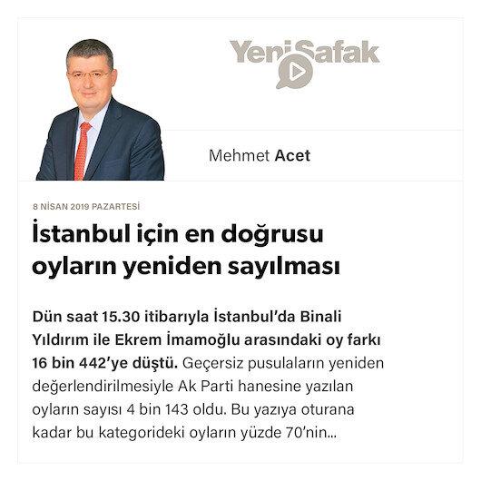 İstanbul için en doğrusu oyların yeniden sayılması