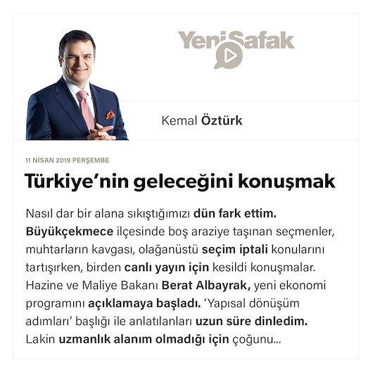 Türkiye'nin geleceğini konuşmak