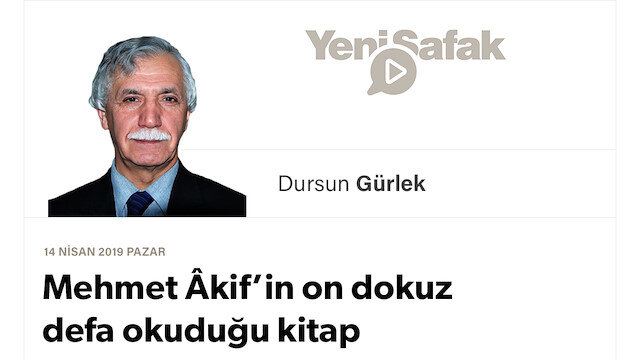 Mehmet Âkif'in on dokuz defa okuduğu kitap