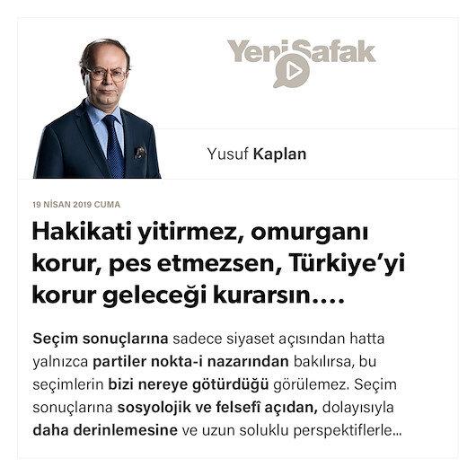 Hakikati yitirmez, omurganı korur, pes etmezsen, Türkiye'yi korur geleceği kurarsın....