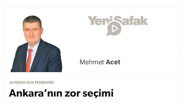 Ankara'nın zor seçimi