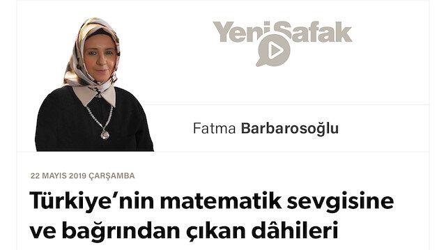 Türkiye'nin matematik sevgisine ve bağrından çıkan dâhileri bilmeye ihtiyacı var!