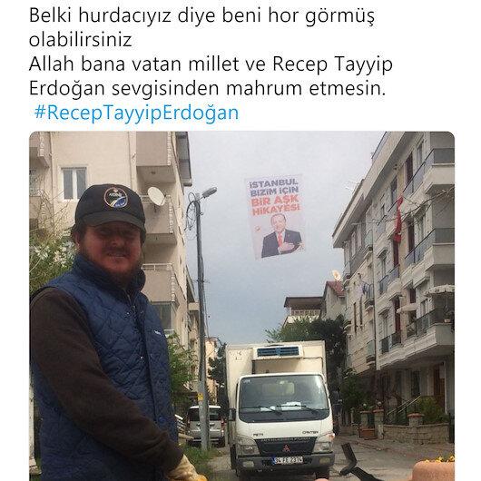 """""""Allah beni Erdoğan sevgisinden mahrum etmesin"""" diyen hurdacıya hakaret yağdırdılar"""