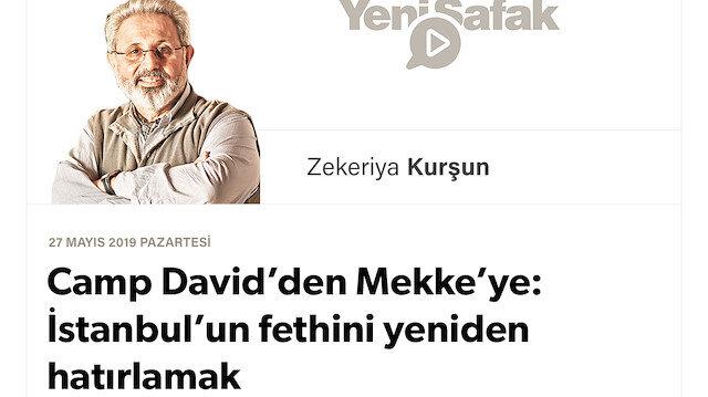 Camp David'den Mekke'ye: İstanbul'un fethini yeniden hatırlamak