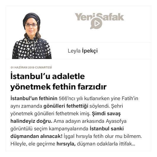 İstanbul'u adaletle yönetmek fethin farzıdır