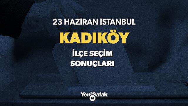23 Haziran Kadıköy seçim sonuçları