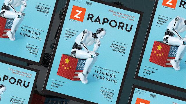 Z Raporu'nun Temmuz sayısı bayilerde: Teknolojik Soğuk Savaş