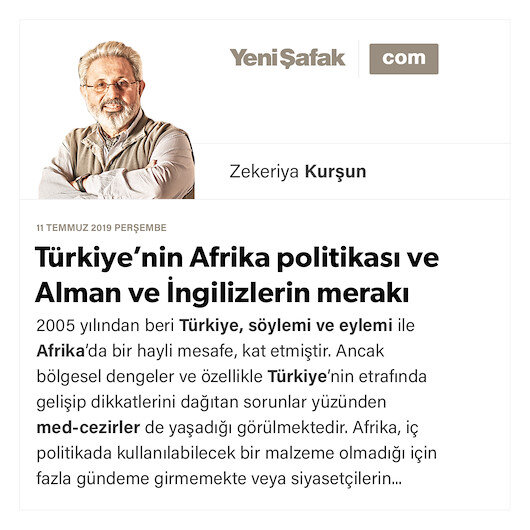 Türkiye'nin Afrika politikası ve Alman ve İngilizlerin merakı