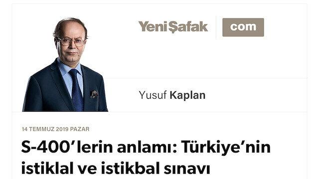 S-400'lerin anlamı: Türkiye'nin istiklal ve istikbal sınavı