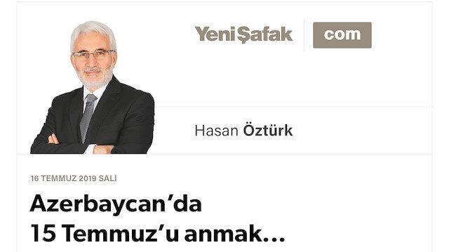 Azerbaycan'da 15 Temmuz'u anmak...