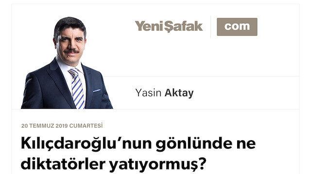 Kılıçdaroğlu'nun gönlünde ne diktatörler yatıyormuş?