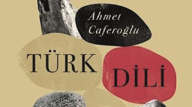 Ahmet Caferoğlu'nun Türk Dili Tarihi isimli kitabı.