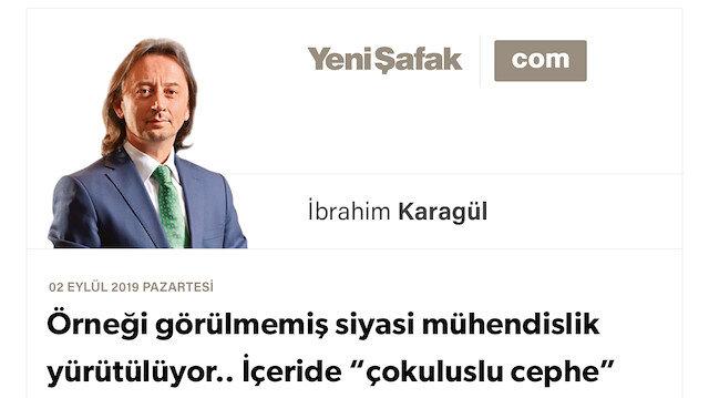 """* Örneğin görülmemiş siyasi mühendislik yürütülüyor.. * İçeride """"çokuluslu cephe"""" inşası bu. AK Parti'den 'koparılanlar' da orada! * Parti kimliği yok, Türkiye kimliği var. Tezleri, FETÖ ve PKK'nın ortak öfkesi. * """"Türkiye Ekseni""""nde demirleyenle """"Çokuluslu Eksen""""e kaçan ayrışacak."""
