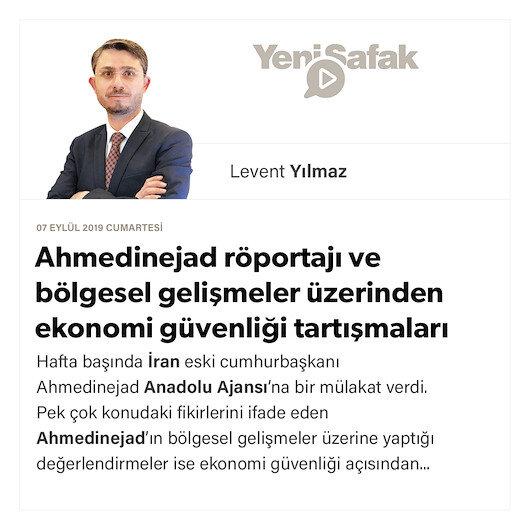 Ahmedinejad röportajı ve bölgesel gelişmeler üzerinden ekonomi güvenliği tartışmaları