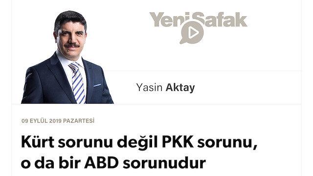 Kürt sorunu değil PKK sorunu, o da bir ABD sorunudur