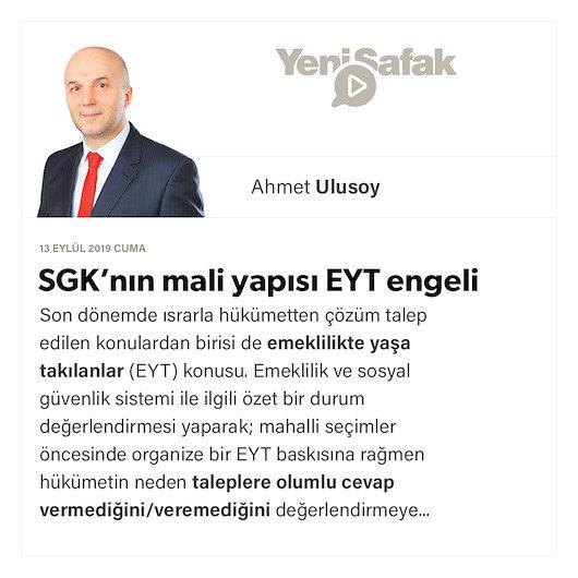 SGK'nın mali yapısı EYT engeli