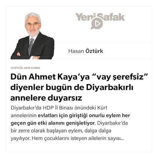"""Dün Ahmet Kaya'ya """"vay şerefsiz"""" diyenler bugün de Diyarbakırlı annelere duyarsız"""