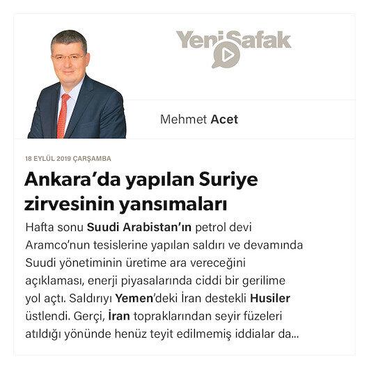 Ankara'da yapılan Suriye zirvesinin yansımaları