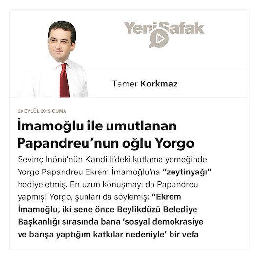 İmamoğlu ile umutlanan Papandreu'nun oğlu Yorgo