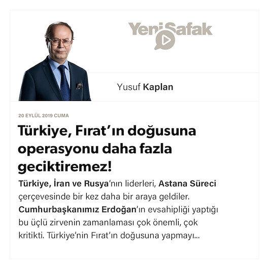 Türkiye, Fırat'ın doğusuna operasyonu daha fazla geciktiremez!