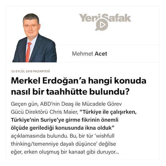 Merkel Erdoğan'a hangi konuda nasıl bir taahhütte bulundu?