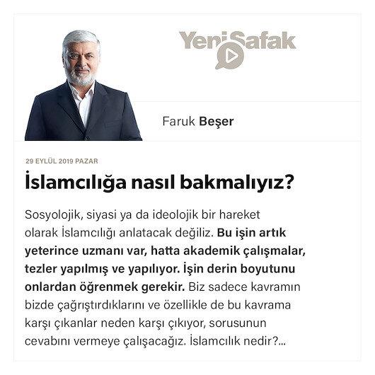 İslamcılığa nasıl bakmalıyız?
