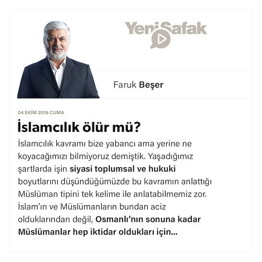 İslamcılık ölür mü?