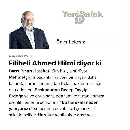 Filibeli Ahmed Hilmi diyor ki