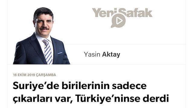 Suriye'de birilerinin sadece çıkarları var, Türkiye'ninse derdi