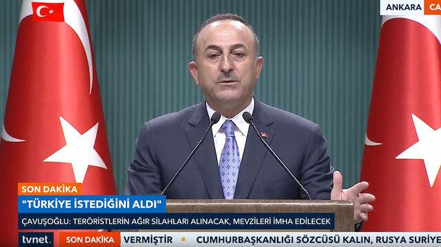 Dışişleri Bakanı Çavuşoğlu: Teröristlerin silahları toplanacak