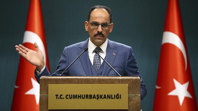 Cumhurbaşkanlığı Sözcücü İbrahim Kalın: YPG  DEAŞ'ın geri gelmesini istiyor