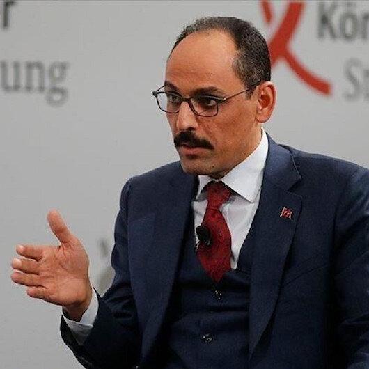 قالن: آمال وقف إطلاق النار في ليبيا انتعشت بفضل الرئيس أردوغان