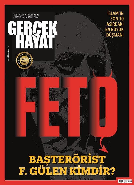 Gerçek Hayat Dergisinin FETÖ'ya özel hazırladığı özel rapor