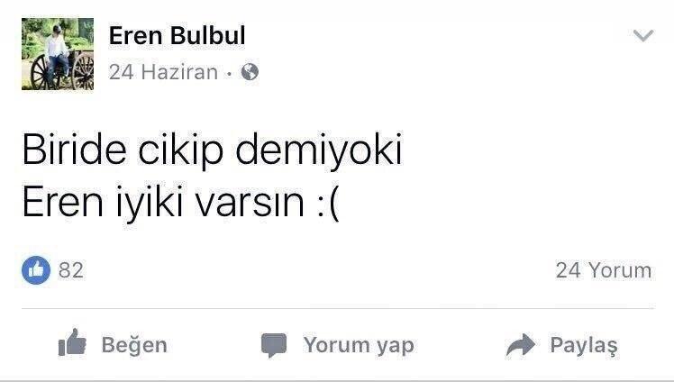 Şehit Eren Bülbül'ün paylaşımı